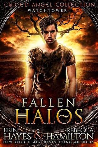 Haunted. Cursed. Helpless. Fallen Halos by Erin Hayes and Rebecca Hamilton #Fantasy #Suspense @erinhayes5399@InkMuse