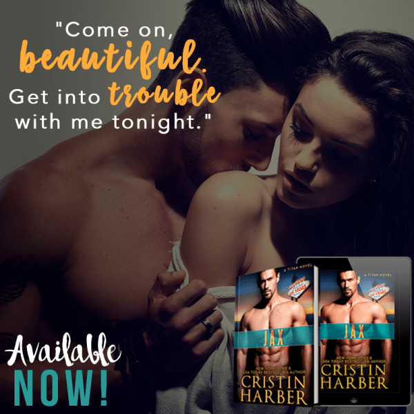 Come on beautiful. Get into trouble with me tonight. Jax by @CristinHarber #Suspense #MC