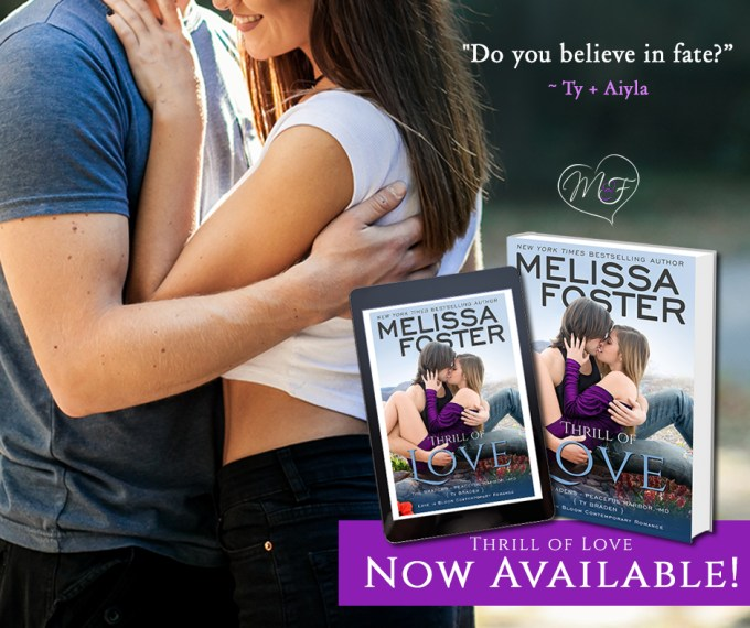 Do you believe in fate? Thrill of Love by @Melissa_Foster #NewRelease #Romance @InkSlingerPR