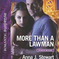 More Than A Lawman by Anna J. Stewart #BookReview @RomSuspense @AJStewartWriter