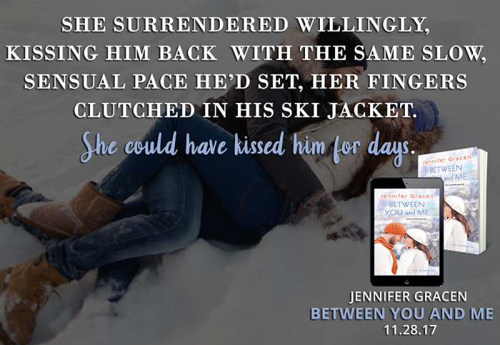 God, she wanted to kiss him. Between You and Me by @JenniferGracen #Romance #Reading@Barclay_PR