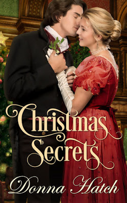 Christmas Secrets by @donnahatch #HolidayRomance #Historical@PrismBookTours