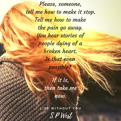 Life Without You by S.P. West #Romance #read @MoBPromos@authorspwest