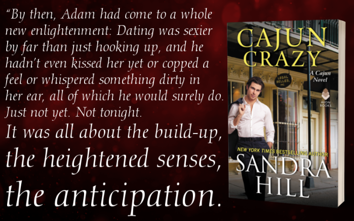 Cajun Crazy @SandraHillAuth… where love heats up the Louisiana bayou #amreading #Romance @puretextuality @avonbooks