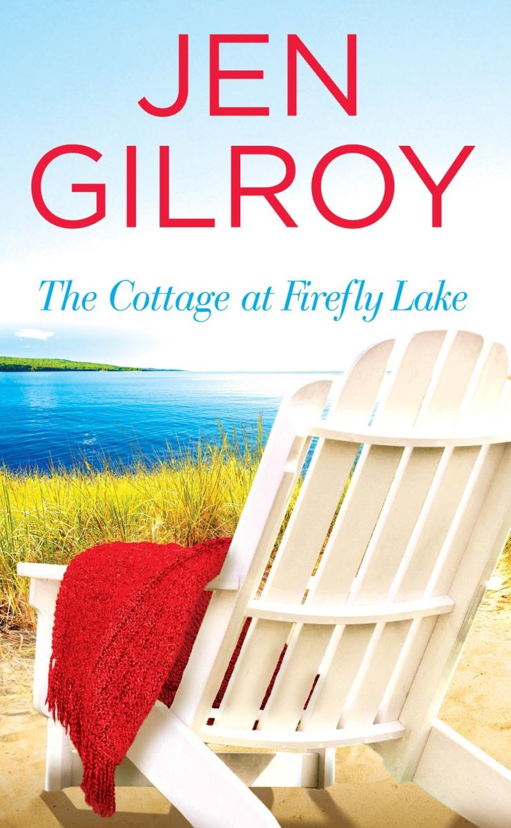 Gilroy_TheCottageatFireflyLake_cover UPDATED