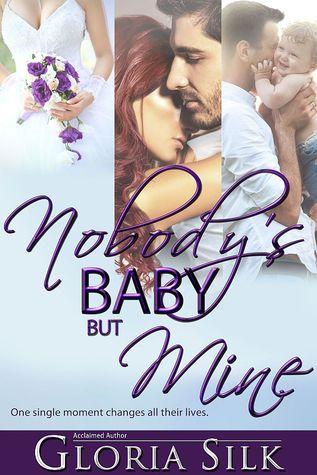 Nobody's Baby But Mine by Gloria Silk #amreading #Romance @XpressoReads@glorialsilk