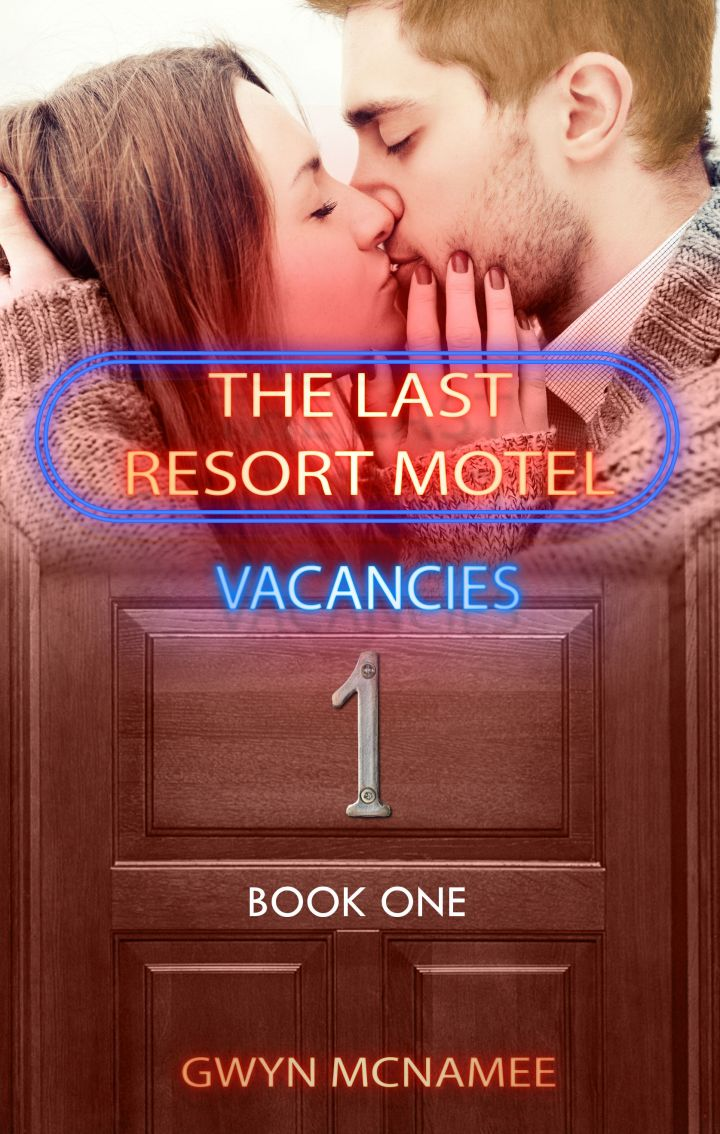 Last Chance Resort Motel by Gwyn Mcnamee #CoverReveal #Romance @itsybitsybkbits
