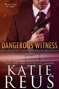 He foolishly let her go… Dangerous Witness by @KatieReus #Suspense #NewRelease@InkSlingerPR