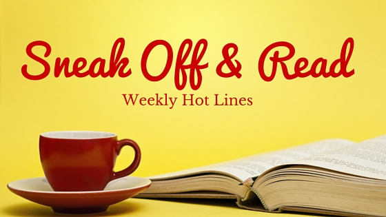 Sneak Off and Read: Lines with the topic ENCOURAGE #RSsos #RomSuspense