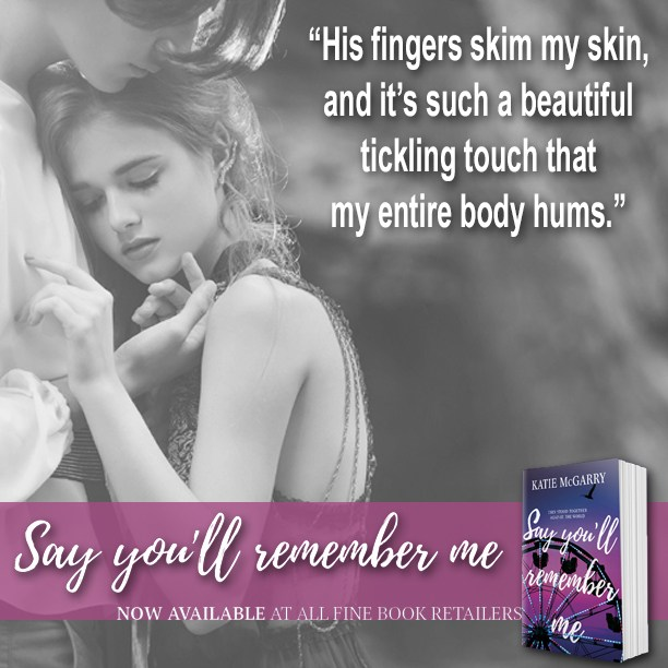 """Doesn't matter who did it. Not anymore… Say You'll Remember Me by @KatieMcGarry #YA #Romance #Reading @InkSlingerPR @HarlequinTeen"