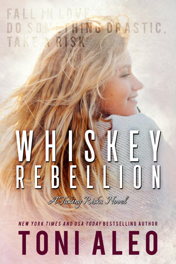 Whiskey Rebellion by Toni Aleo #CoverReveal #Romance @LWoodsPR@ToniAleo1
