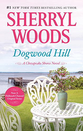 Dogwood Hill by Sherryl Woods #BookReview #Romance #ChesapeakeShores