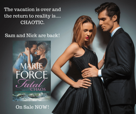 First the calm. Then the storm… Fatal Chaos by @MarieForce #amreading #Suspense @InkSlingerPR
