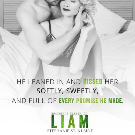 Brother's Keeper II: Liam by Stephanie St. Klaire #NewRelease #Romance @InkSlingerPR @StephStKlaire