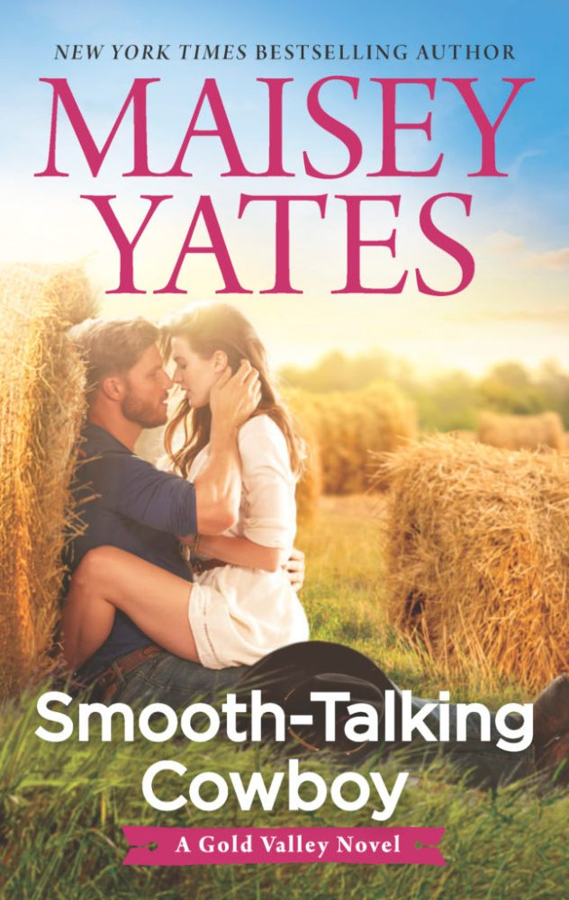 A rough-and-tumble rancher and the girl next door are about to learn that opposites attract… Smooth-Talking Cowboy by @MaiseyYates #NewRelease #Romance @InkSlingerPR
