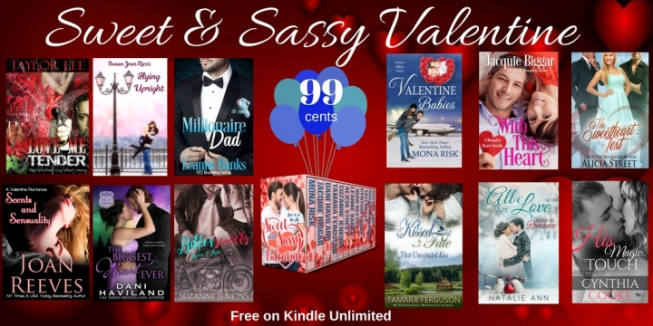 We dedicate this Valentine Collection to you, the Hopeful Romantic! Sweet and Sassy Valentine #Boxset #Romance #mgtab @MoBPromos @mimisgang1