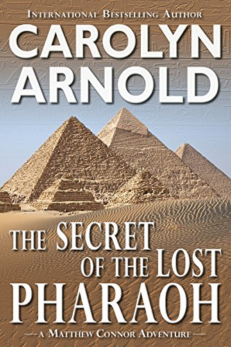 Win a $175 Prize Pack! The Secret of The Last Pharaoh by @Carolyn_Arnold #Adventure #Reading@MoBPromos