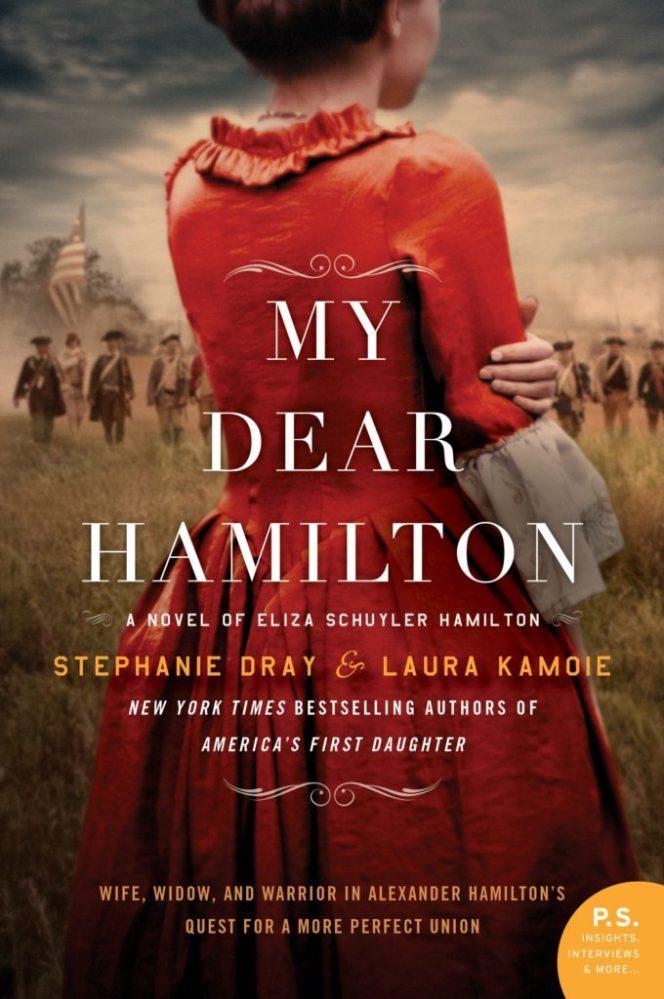 The last surviving light of the Revolution… My Dear Hamilton by @StephanieHDray and Laura Kamoie #Historical #Read @InkSlingerPR @LauraKayeAuthor