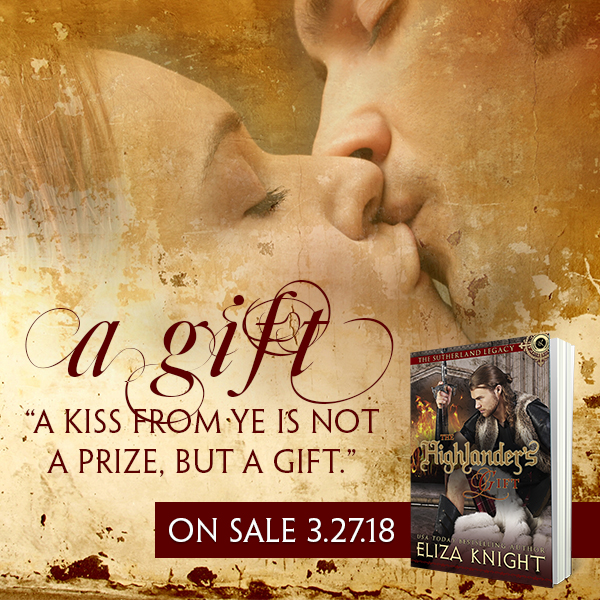 An injured warrior… a lady who won't let him fail… The Highlander's Gift by @ElizaKnight #NewRelease #Historical @Barclay_PR