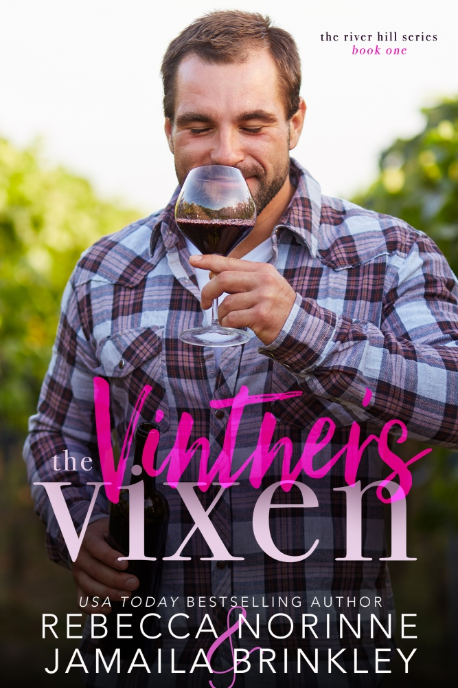 The only thing more intoxicating than the wine is the man who makes it… The Vintner's Vixen #Romance @rebecca_norrine @Jamaila @InkSlingerPR