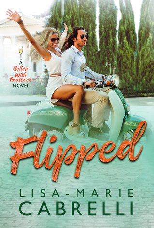 Flipped with Lisa-Marie Cabrelli #Romance #amreading @ExpressoReads @LapTopLifeLisa