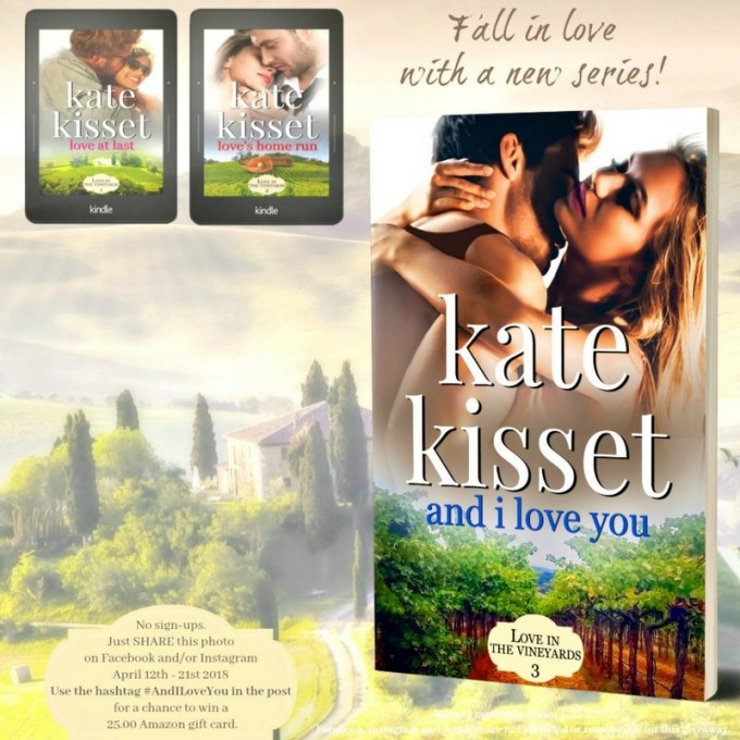 A full cast of friends, steamy scenes, and laughter… And I Love You by @KateKisset #NewRelease #Romance@InkSlingerPR