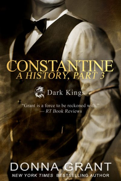 Constantine: A History Part 3 by @Donna_Grant #CoverReveal #Reading@InkSlingerPR