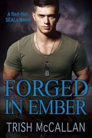 A desperate mother and a Navy SEAL fight fire with fire… Forged in Ember by @TrishMcCallan #RomSuspense #amreading @ExpressoReads