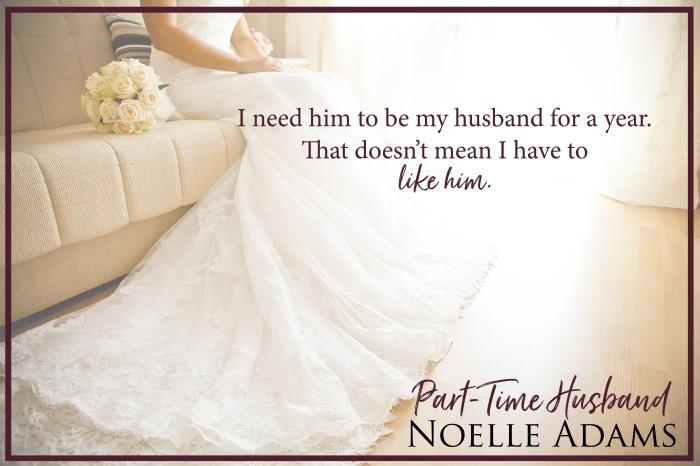Part-Time Husband by @NoelleAdams3 #NewRelease #Romance@Barclay_PR