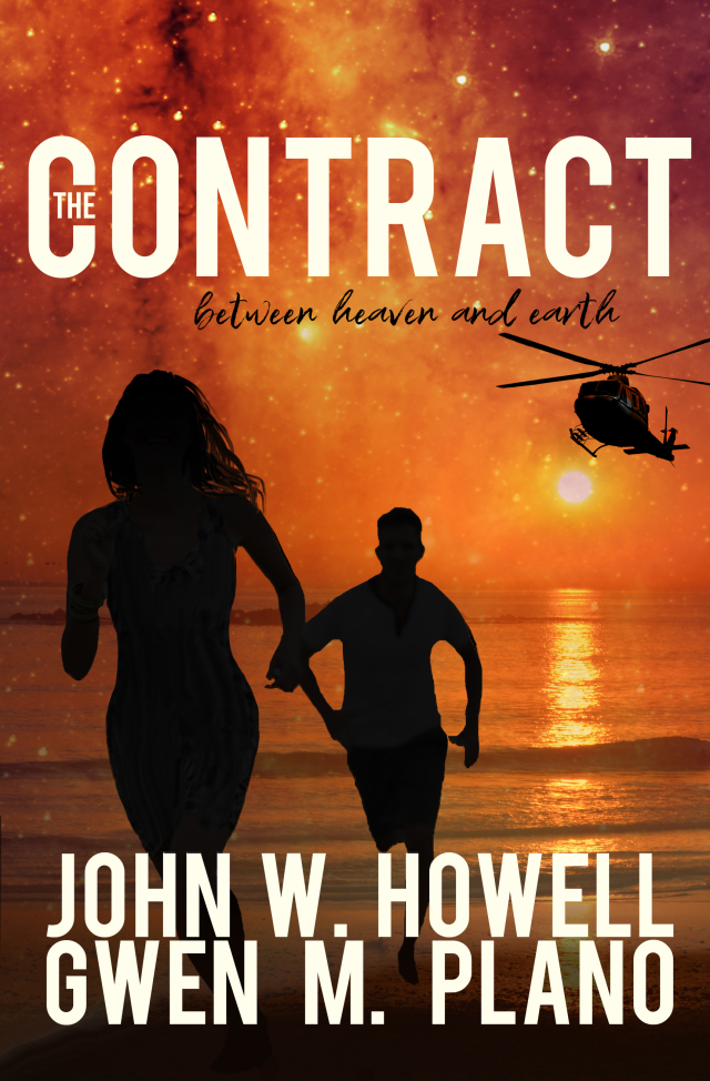 The Contract Between Heaven and Earth by John W. Howell and Gwen M. Plano #PoliticalThriller #NewRelease @HowellWave @gmplano