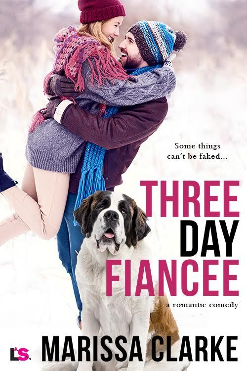 Three Day Fiancee by Marissa Clarke #NewRelease #Romance #amreading @InkSlingerPR@MaryL_MarissaC