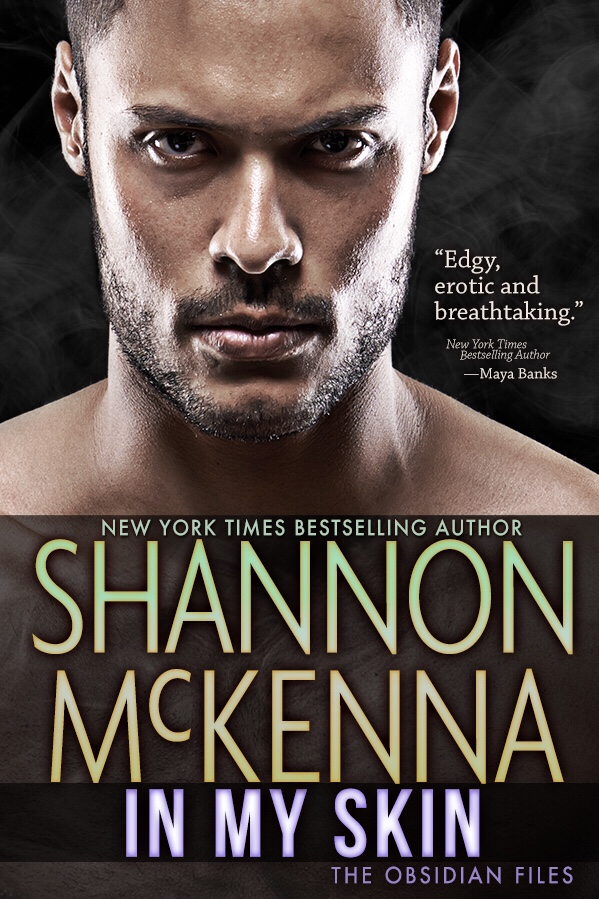 Come back to me … In My Skin by @ShannonMcKenna4 #Suspense #Reading @Barclay_PR