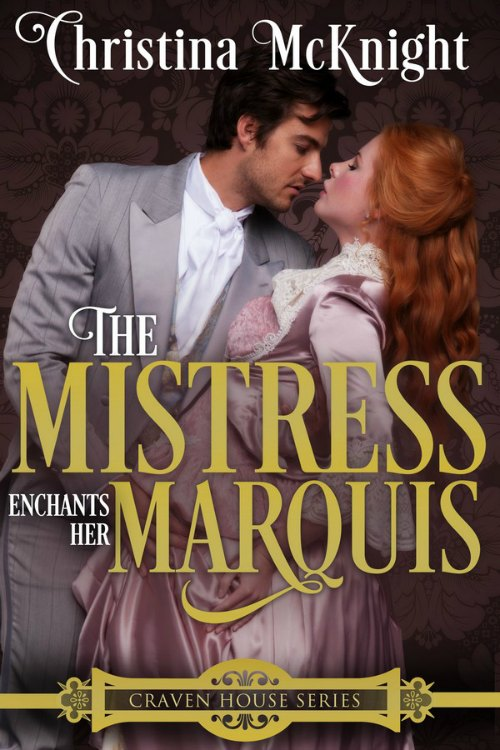 The Mistress Enchants Her Marquis