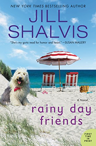 Jill Shalvis' moving story of heart, loss, betrayal, and friendship… Rainy Day Friends @JillShalvis #Romance #BookReview