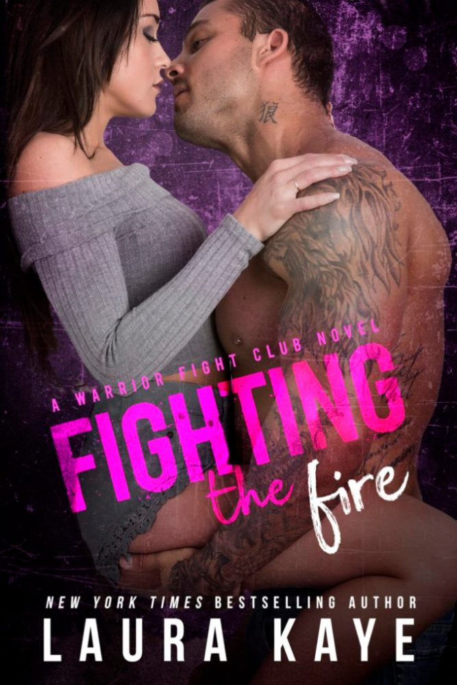 The more they fight, the more desire consumes them… Fighting the Fire by @LauraKayeAuthor #CoverReveal #Romance@InkSlingerPR