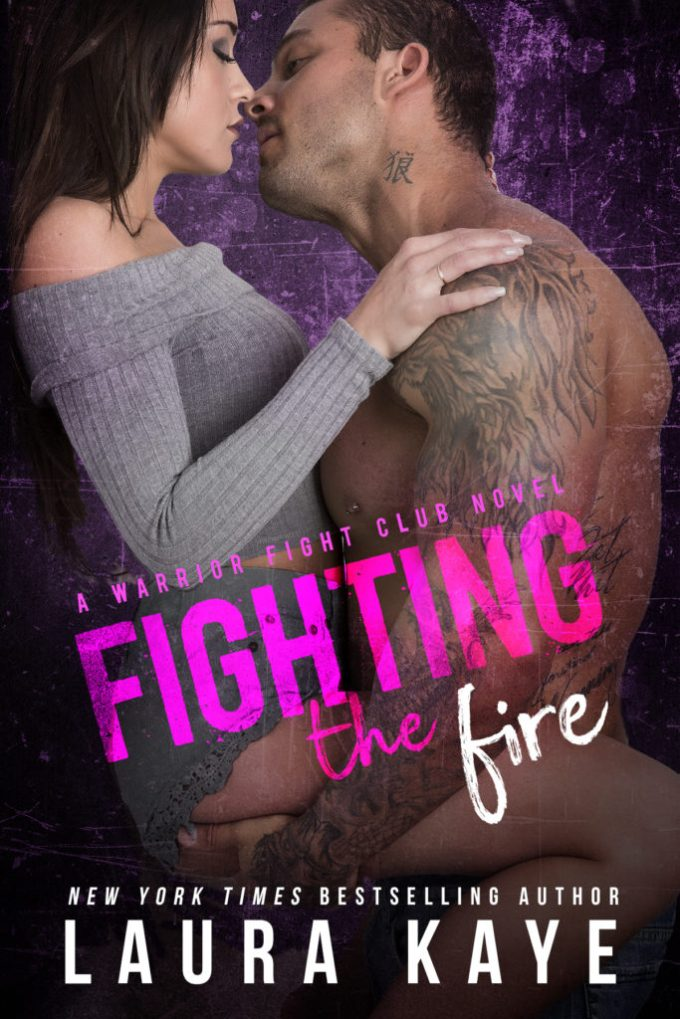 The more they fight, the more desire consumes them… Fighting the Fire by @LauraKayeAuthor #CoverReveal #Romance @InkSlingerPR