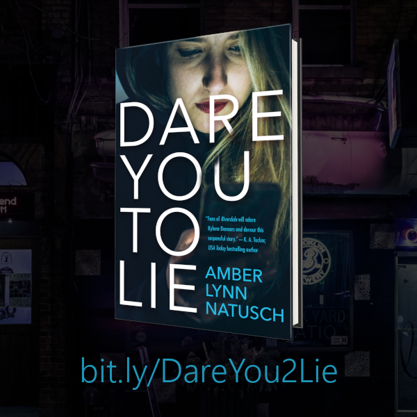 Graphic - Instagram 2 - Dare You To Lie by Amber Lynn Natusch