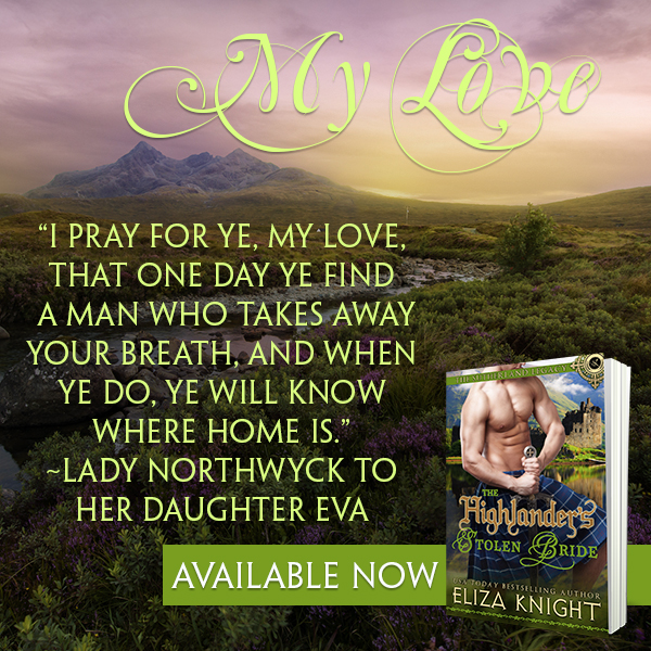 The Highlander's Stolen Bride propels you into the Highlands with tales of daring adventure, irresistible heroes and passion!  @ElizaKnight #Historical #Romance @Barclay_PR