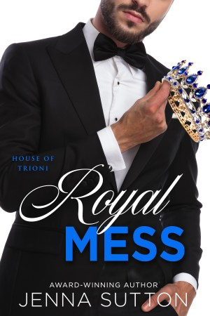 From award-winning author Jenna Sutton comes the story of two princes who discover that falling in love is messy… Royal Mess by Jenna Sutton #Romance #Sale @InkSlingerPR@jsuttonauthor