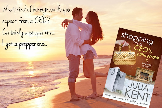Shopping for a CEO's Honeymoon by Julia Kent #Romance #SummerReads @ExpressoBookTours @jkentauthor