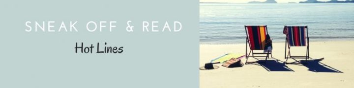 Sneak Off and Read: Lines with the topic, VACATION #RSsos#RomSuspense