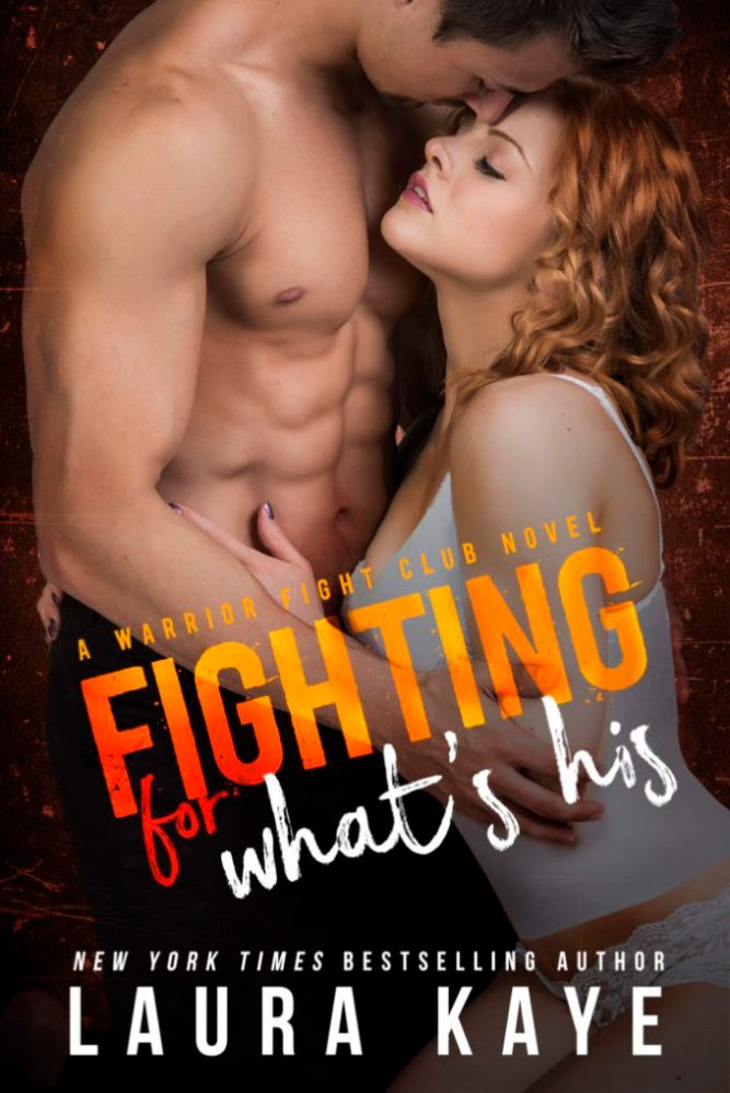 Resisting her only makes him want her more… Fighting For What's His by @laurakayeauthor #Romance #NewRelease @InkSlingerPR