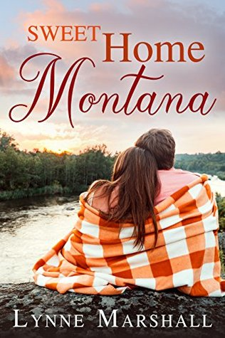 Will he take a chance on love? Sweet Home Montana by Lynne Marshall #Romance #Reading @PrismBookTours@TulePublishing