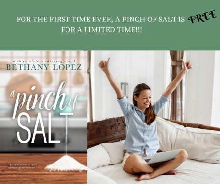 A Pinch of Salt is #Free! Check out the entire Three Sisters Catering Series Today #Romance@InkSlingerPR