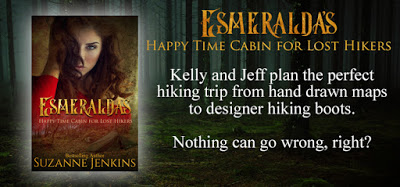 Esmeralda's Happy Time Cabin for Lost Hikers by @SuzanneJenkins3 #Romance #Suspense#Read