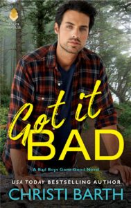 Kellan Maguire's on the run in Got it Bad by @Christi_Barth #Romance #NewRelease @InkSlingerPR
