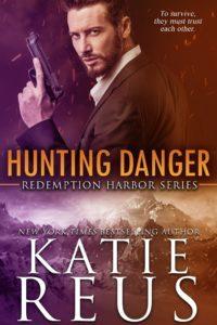 The one woman he wants… Hunting Danger by Katie Reus #Suspense #RomanceNovels@InkSlingerPR