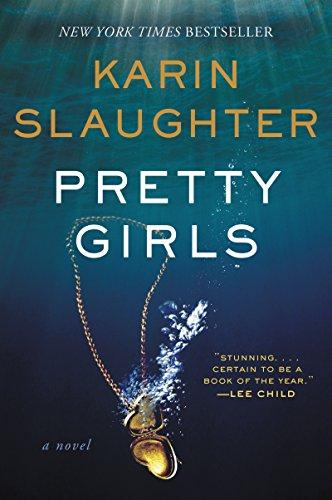 Sisters. Strangers. Survivors… Pretty Girls by Karin Slaughter #Thriller #BookReview@SlaughterKarin