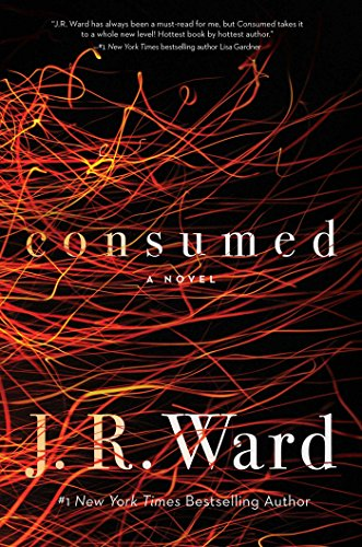 From the creator of the bestselling Black Dagger Brotherhood, get ready for a new band of brothers. And a firestorm. Consumed by @JRWard1 #Suspense#BookReview