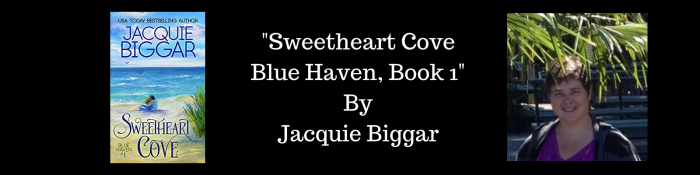"""Colleen's 2018 #Book #Reviews – """"Sweetheart Cove, Blue Haven – Book 1,"""" by Author, JacquieBiggar"""